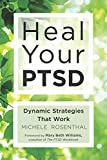 img - for Heal Your PTSD: Dynamic Strategies That Work book / textbook / text book