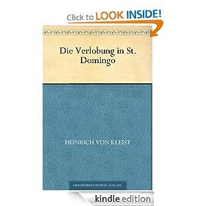 Die Verlobung in St. Domingo (German Edition) Heinrich von Kleist