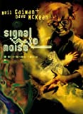 Neil Gaiman Bibliothek, Band 4: Signal to Noise