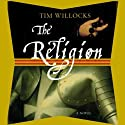 The Religion: A Novel (       UNABRIDGED) by Tim Willocks Narrated by Simon Vance