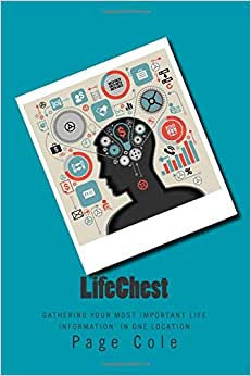 LifeChest: Gathering Your Most Important Life Information In One Location