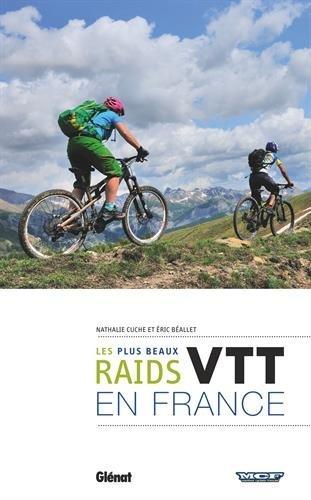 vtt-les-plus-beaux-raids-de-france