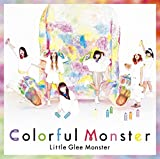 Colorful Monster(期間生産限定盤) - Little Glee Monster