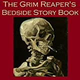 img - for The Grim Reaper's Bedside Story Book: Tales of Gruesome and Unusual Deaths book / textbook / text book