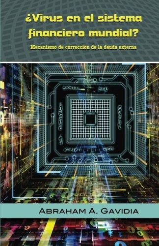 virus-en-el-sistema-financiero-mundial-mecanismo-de-correccion-a-la-deuda-exte
