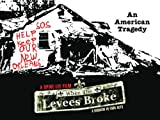 When the Levees Broke: A Requiem in Four Acts (Act 4)
