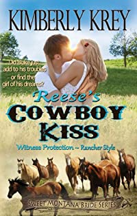 Reese's Cowboy Kiss: Witness Protection - Rancher Style: Blake's Story by Kimberly Krey ebook deal