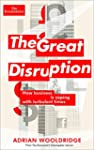 The Great Disruption: How business is...