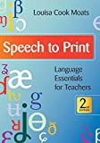 img - for Speech to Print: Language Essentials for Teachers, Second Edition book / textbook / text book