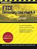 img - for CliffsNotes FTCE Elementary Education K-6, 2nd Edition book / textbook / text book