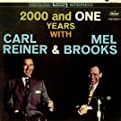 2000 And One Years With Reiner & Brooks