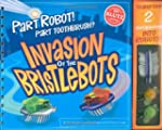 Invasion of the Bristlebots (Klutz)