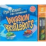 Par Robot! Part Toothbrush? Invasion of the Bristlebots (Klutz) ~ Pat Murphy