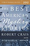 The Best American Mystery Stories (The Best American Series (R)) 2012