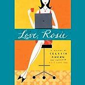 Love, Rosie (a.k.a. Rosie Dunne) | [Cecelia Ahern]