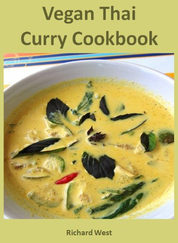 Vegan Thai Curry Cookbook by Richard West