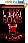 Cherry Bomb - A Thriller (Jacqueline...