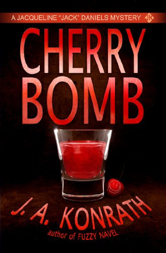 Cherry Bomb - A Thriller (Jack Daniels Mysteries)