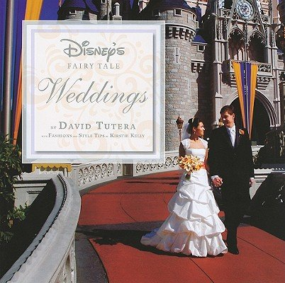 Disney's Fairy Tale Weddings   [DISNEYS FAIRY TALE WEDDINGS] [Hardcover]