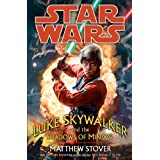 Luke Skywalker and the Shadows of Mindor (Star Wars) ~ Matthew Woodring Stover