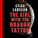 The Girl with the Dragon Tattoo | Livre audio Auteur(s) : Stieg Larsson Narrateur(s) : Saul Reichlin