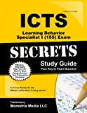 ICTS Learning Behavior Specialist I (155) Exam Secrets Study Guide: ICTS Test Review for the Illinois Certification Testing System