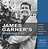 James Garner's Motoring Life: Grand Prix the movie, Baja, The Rockford Files, and More (Cartech)