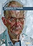 Expressive Oil Portraits With Andrew James...