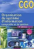 echange, troc Alain Haussaire, Jean-Philippe Pujol - Organisation du système d'information comptable et de gestion