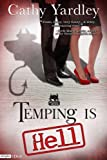 Temping is Hell (Necessary Evil) by Cathy Yardley