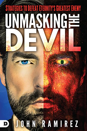 Download Unmasking the Devil: Strategies to Defeat Eternity's Greatest Enemy