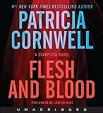 Flesh and Blood CD: A Scarpetta Novel