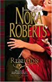 Rebellion (0373285434) by Roberts, Nora