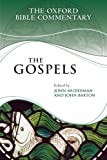 The Gospels (Oxford Bible Commentary) (0199580251) by Muddiman, John