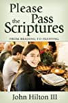 Please Pass the Scriptures