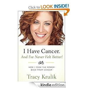 I Have Cancer. And I've Never Felt Better!