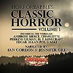 HorrorBabble's Classic Horror: Volume 1 | H. P. Lovecraft,Ambrose Bierce,Charlotte Perkins Gilman,Edgar Allan Poe, Saki,Mark Twain,Edith Wharton,W. B. Yeats
