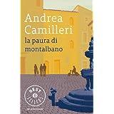 La paura di Montalbano (Oscar bestsellers) (Italian Edition) ~ Andrea Camilleri
