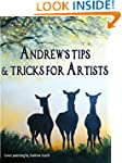 Andrew's Tips & Tricks For Artists (A...