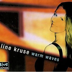 Line Kruse -  Warm Waves