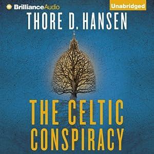 The Celtic Conspiracy | [Thore D. Hansen]