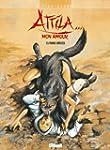 Attila mon amour T05:Terre br�l�es