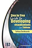img - for Tableau Dashboards: Step by Step guide to developing visualizations in Tableau 9.2 book / textbook / text book