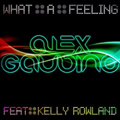 What A Feeling (feat. Kelly Rowland) (Radio Edit)
