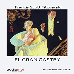 El gran Gastby [The Great Gastby] Audiobook