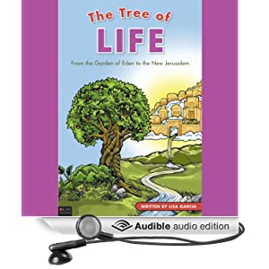 The Tree Of Life From The Garden Of Eden To The New Jerusalem Audible Audio