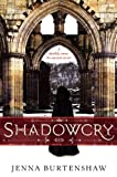 Jenna Burtenshaw Shadowcry (Secrets of Wintercraft (Quality))