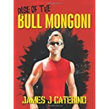 Rise of the Bull Mongoni