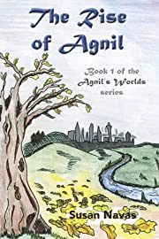The Rise of Agnil (Agnil's Worlds Book 1)