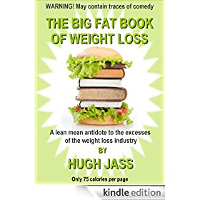 THE BIG FAT BOOK OF WEIGHT LOSS (The Big Fat Series 1)
